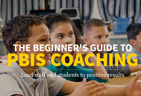 The Beginner's Guide to PBIS Coaching Download