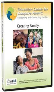Education Center for Adoptive Parents: Creating Family