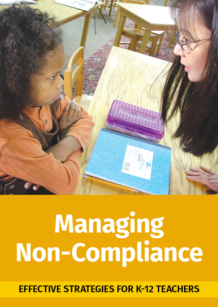 Managing Non-Compliance: Effective Strategies for K-12 Teachers