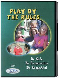 Play by the Rules: Be Safe, Be Responsible For Elementary Students
