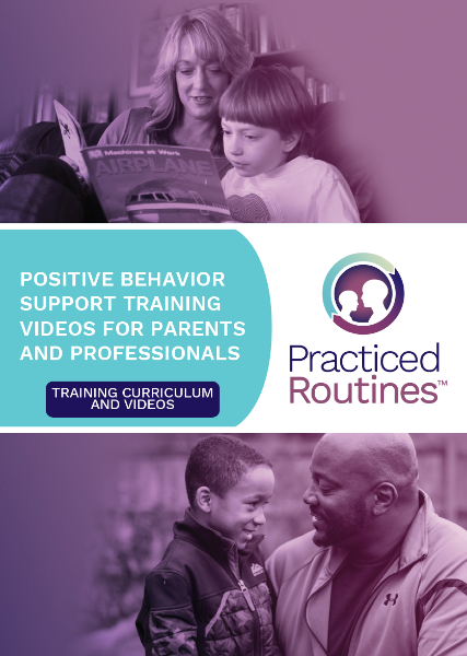 Practiced Routines Positive Behavior Support Training for Professionals