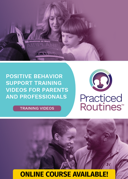 Practiced Routines Positive Behavior Support Self-Directed Course for Parents