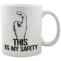 This is My Safety Mug