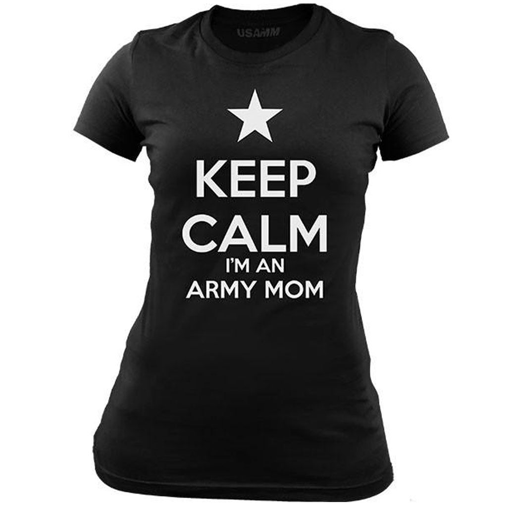 Women's Classic Keep Calm I'm an Army Mom T-Shirt