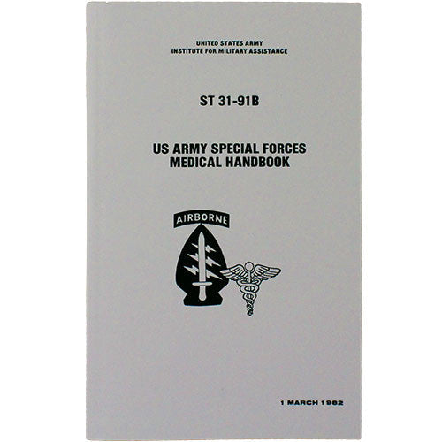 Army Special Forces Medical Handbook