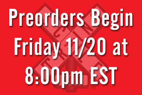 Preorders Begin Tonight (11/20) at 8:00pm EST