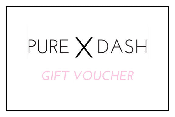 Gift Voucher - PURE DASH