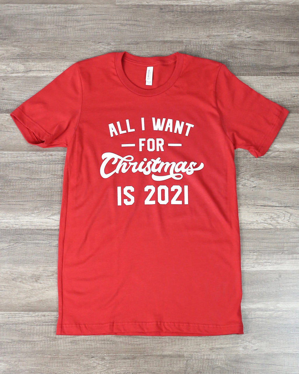 Distracted - All I Want For Christmas is 2021 in Red
