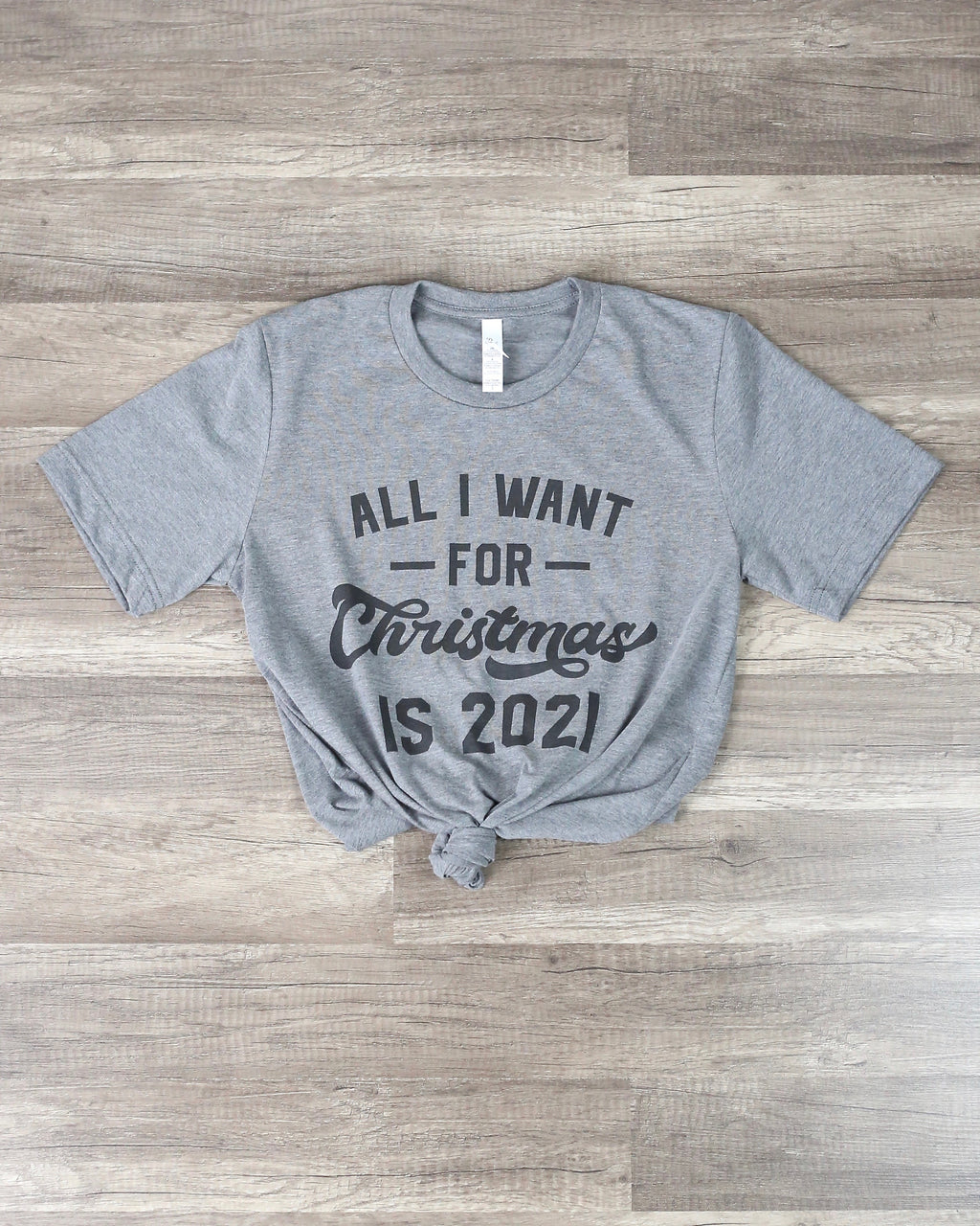 Distracted - All I Want For Christmas is 2021 in Grey
