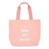 Ban.do - Canvas Tote in I Did My Best