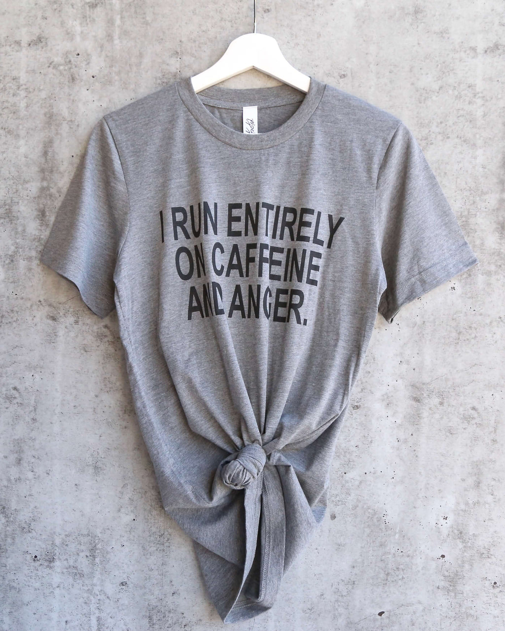 Distracted - I Run Entirely on Caffeine & Anger Funny Unisex T-Shirt in Heather Grey