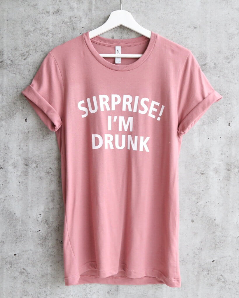 distracted - surprised! I'm drunk unisex tshirt - mauve/white