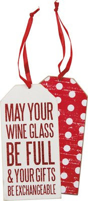 May Your Wine Glass Be Full Bottle Tag