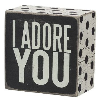 I Adore You Box Sign
