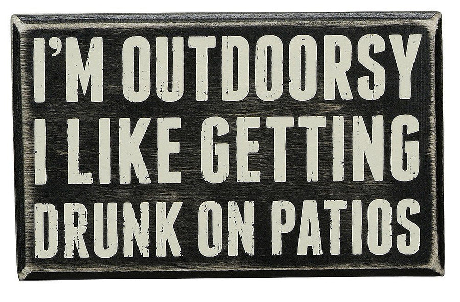 I'm Outdoorsy Sign