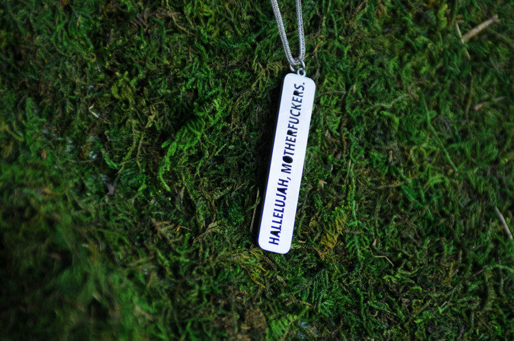 Hallelujah Motherf**kers Necklace