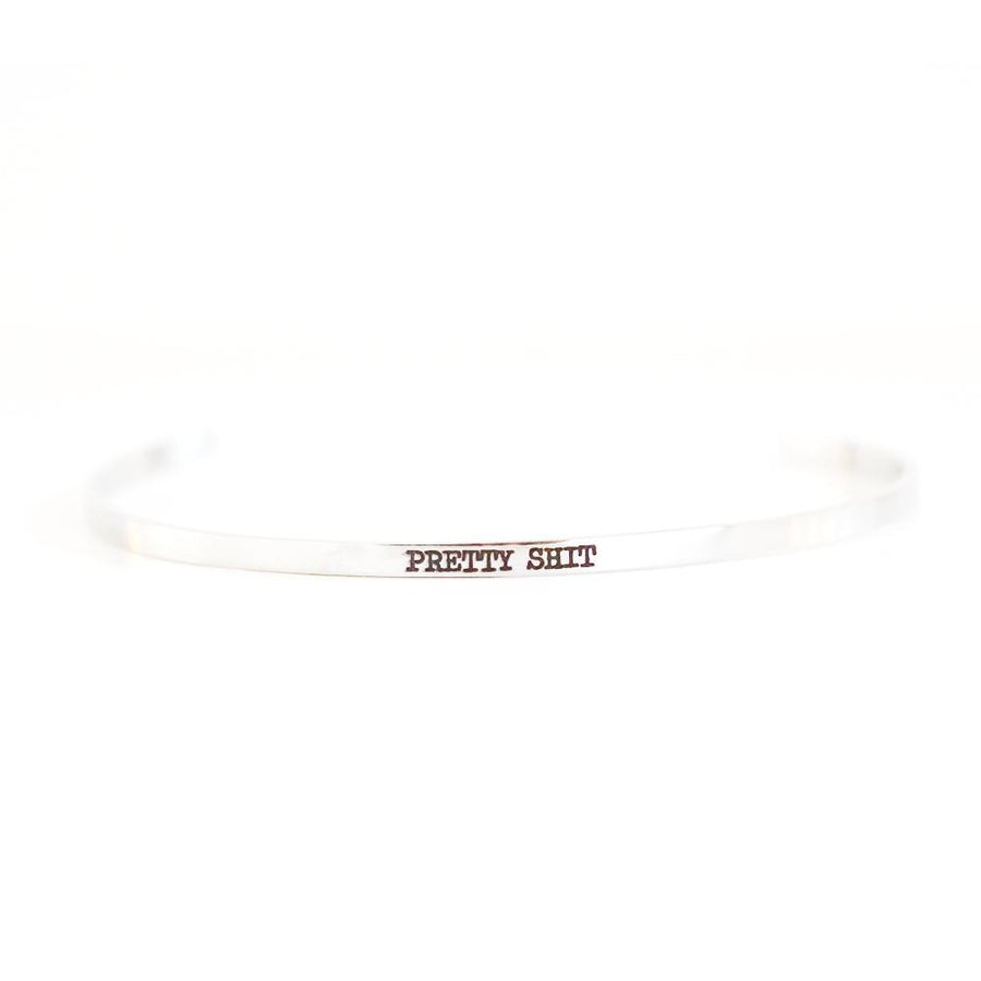 Pretty S**t Delicate Bangle