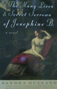 The Many Lives and Secret Sorrows of Josephine B. [Paperback] by Gulland, Sandra  9780006481027