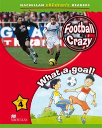 MCHR 4 Football Crazy: What a Goal! A. Cant 9780230010178