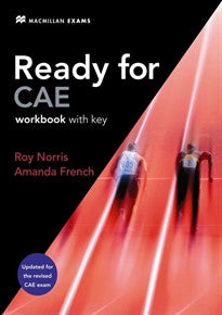 READY FOR CAE Wb +Key (2008) N-E: Workbook + Key R. Norris;A. French 9780230028883