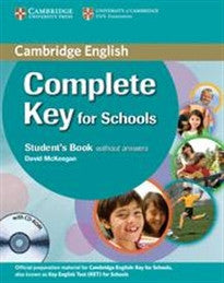 Complete Key for Schools Student's Book without Answers with CD-ROM David McKeegan 9780521124706