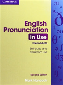 English Pronunciation in Use 2nd Intermediate with Answers and Audio CDs (4) Mark Hancock 9780521185141