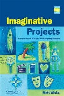 Imaginative Projects (Cambridge Copy Collection) Matthew Wicks 9780521668057