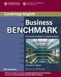 Business Benchmark Pre-Intermediate to Intermediate Student's Book BEC Preliminary Edition Norman Whitby 9780521671170