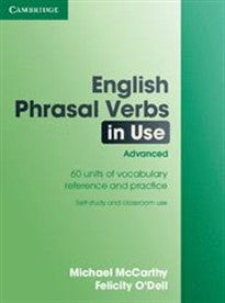 English Phrasal Verbs in Use: Advanced Michael McCarthy;Felicity O'Dell 9780521684187