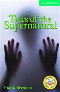 CER3: Tales of the Supernatural Level 3 Lower Intermediate Book with Audio CDs (2) Pack: Lower Intermediate Level 3 (Cambridge English Readers) Frank Brennan 9780521686105