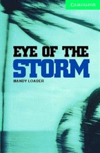 CER3: Eye of the Storm Level 3 Lower Intermediate Book with Audio CDs (2) Pack: Lower Intermediate Level 3 (Cambridge English Readers) Mandy Loader 9780521686358