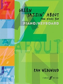 Green Jazzin' About: (Piano)  9780571516452