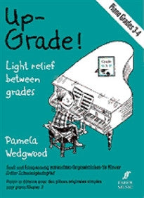 Up-Grade! Piano: Grades 3-4 Pam Wedgwood 9780571517756