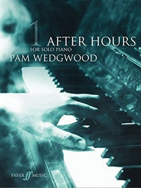 After Hours: (Piano): Grades 3-5 Bk. 1 Pam Wedgwood 9780571521104