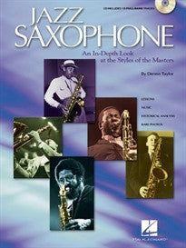 Jazz Saxophone: An In-Depth Look at the Styles of the Tenor Masters Dennis Taylor 9780634058493