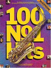 100 No.1 Hits for Saxophone (Music)  9780711931923