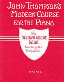 John Thompson's Modern Course for Piano: The Second Grade Book Thompson 9780711960770