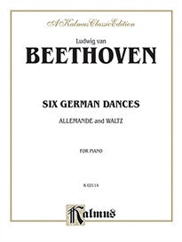 Six German Dances: And Allemande and Waltz (Kalmus Edition)  9780711975033