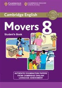 Cambridge English Young Learners 8 Movers Student's Book Cambridge English Language Assessment 9781107613072