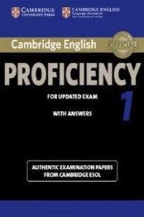 Cambridge English Proficiency 1 for Updated Exam Student's Book with Answers (CPE Practice Tests) Cambridge ESOL 9781107695047
