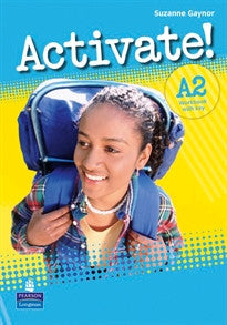 Activate! A2 Workbook with Key Suzanne Gaynor 9781408224267