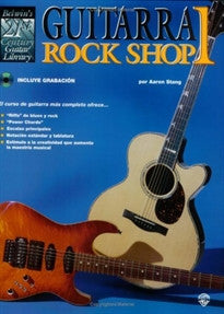 21st Century Guitar Rock Shop 1: Spanish Edition (21st Century Guitar Course) Aaron Stang 9781576235584