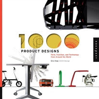 1000 Product Designs: Form, Function, and Technology from Around the World Eric Chan 9781592536382