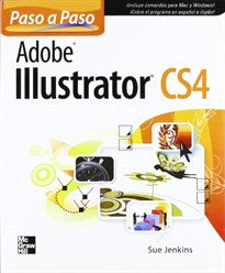 Adobe illustrator cs4 paso a paso Sue Jenkins 9786071502520