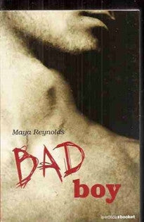 Bad Boy (La Erótica) Maya Reynolds 9788408087755