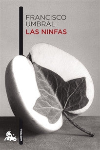 Las ninfas (Contemporánea) Francisco Umbral 9788408101000