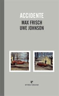 Accidente (El Pasaje de los Panoramas) Max Frich;Uwe Johnson 9788415217329