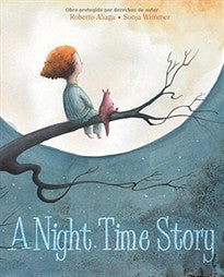 A Night Time Story Roberto Aliaga 9788415241980