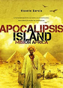 Apocalipsis island III - mision Africa Vicente Garcia 9788415296034