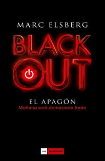 Blackout (Los imperdibles) Marc Elsberg 9788415355847
